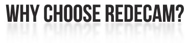 Why Choose Redecam?